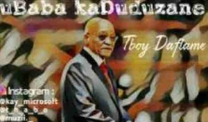 TBoy DaFlame - uBaba kaDuduzane